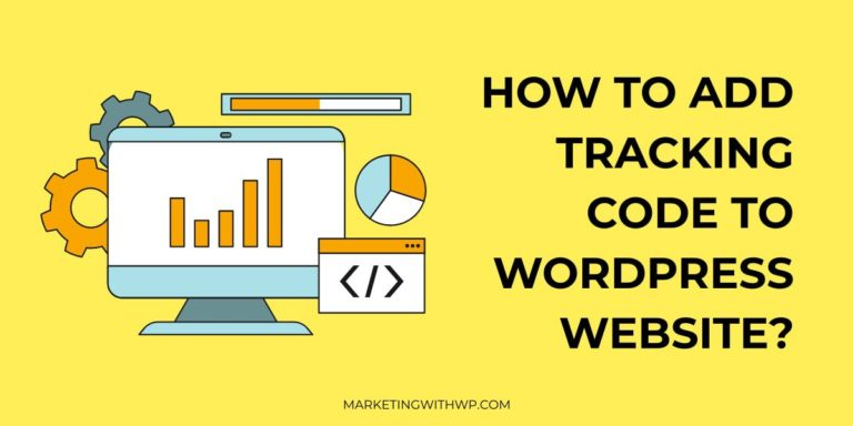 How to add tracking code to a WordPress Website?