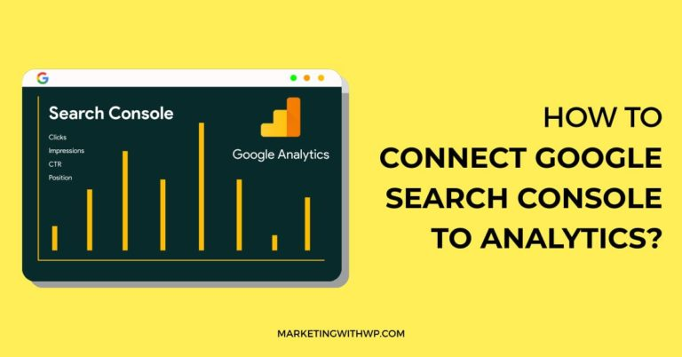 How to connect Google Search Console to Google Analytics?