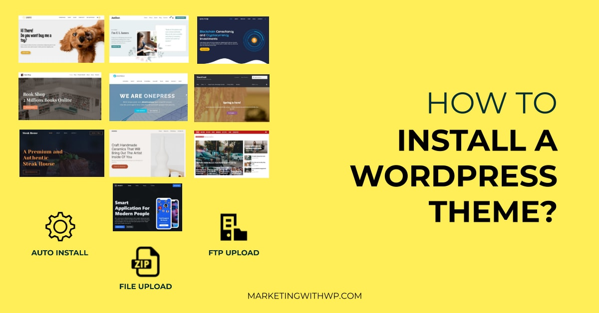 How To Install a WordPress Theme To Your Website main cover