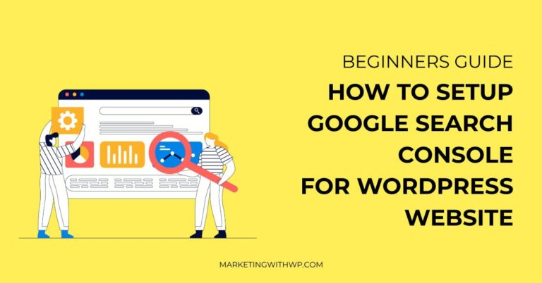 How to Setup Google Search Console for WordPress Website