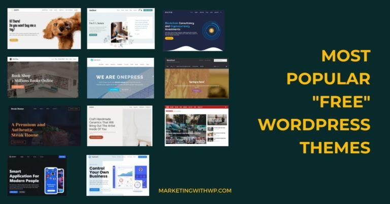 "11 Most Popular ""Free"" WordPress Themes"