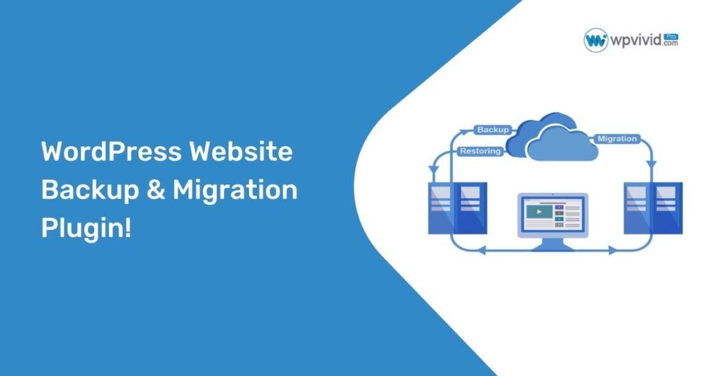 WPVivid Backup and Migration Plugin