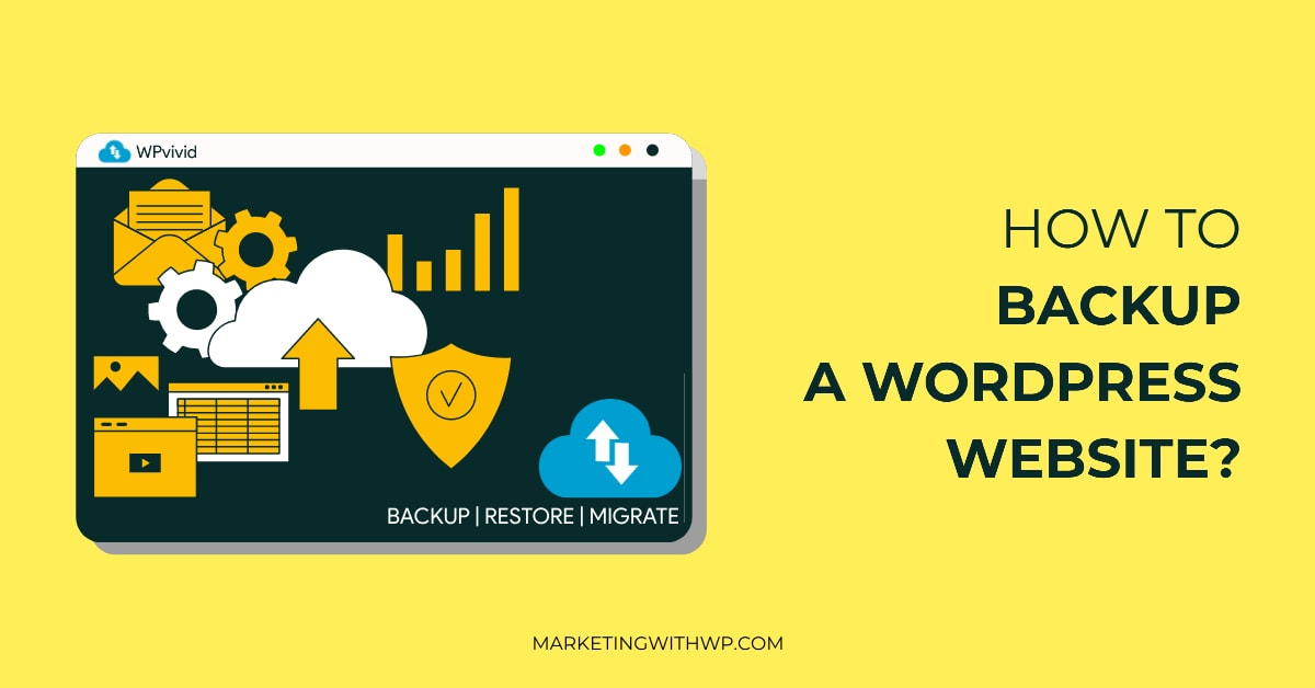 How to backup a WordPress Website-