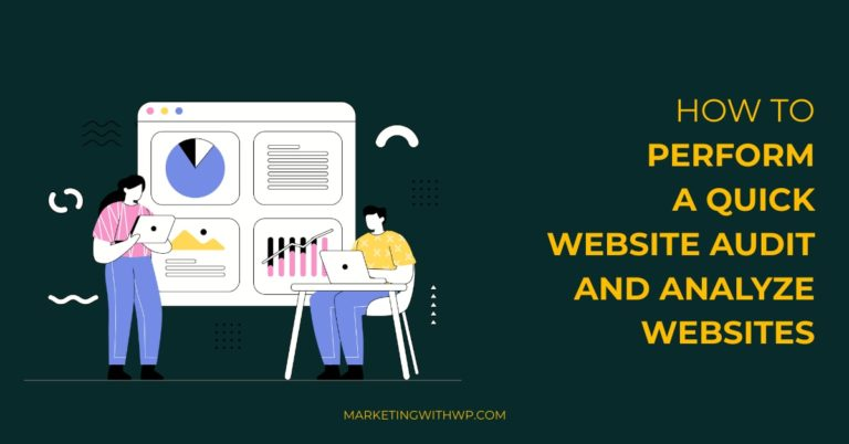 how to perform a quick website audit and analyze websites