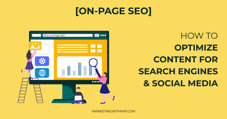on page seo how to optimize content for search engines and social media channels