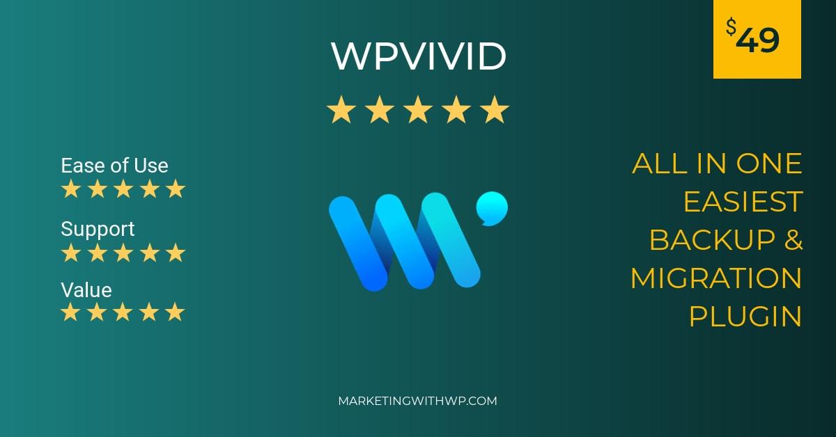 wpvivid wordpress backup and restore plugin review summary